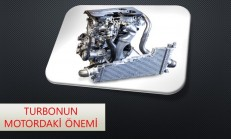 Turbonun Motordaki Önemi