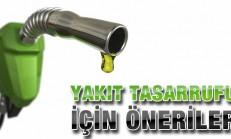 Yakıt Tasarrufu için Tavsiyeler